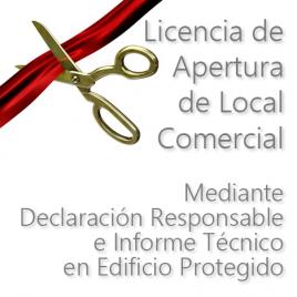 Licencia de Apertura de Locales Comerciales mediante Declaración Responsable e Informe Técnico