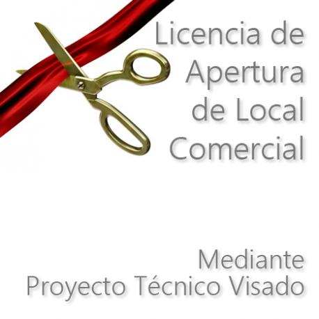 Licencia de Apertura de Locales Comerciales mediante Proyecto Técnico Visado